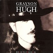 Play & Download Road To Freedom by Grayson Hugh | Napster