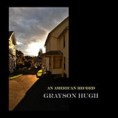 Play & Download An American Record by Grayson Hugh | Napster