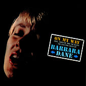 Play & Download On My Way by Barbara Dane | Napster