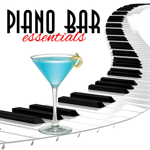 Play & Download Piano Bar Essentials by Various Artists | Napster