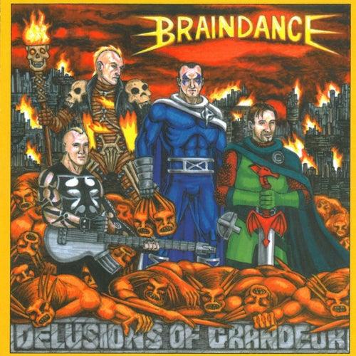 Delusions Of Grandeur by Braindance