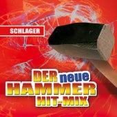 Der neue Hammer Hit-Mix - Schlager von Various Artists