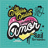 Play & Download Entrega de Amor by Los Angeles Azules | Napster