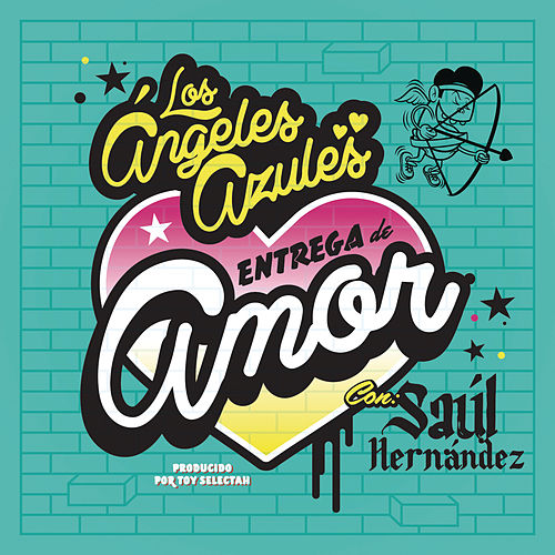 Entrega de Amor by Los Angeles Azules