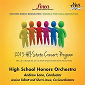 2013 Florida Music Educators Association (FMEA): High School Honors Orchestra by Florida High School Honors Orchestra