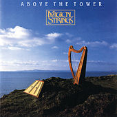 Play & Download Above the Tower by Magical Strings (Philip & Pam Boulding) | Napster