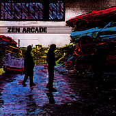 Play & Download Zen Arcade by Husker Du | Napster
