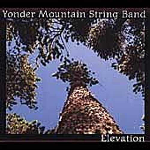 Elevation by Yonder Mountain String Band