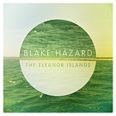 Play & Download The Eleanor Islands by Blake Hazard | Napster