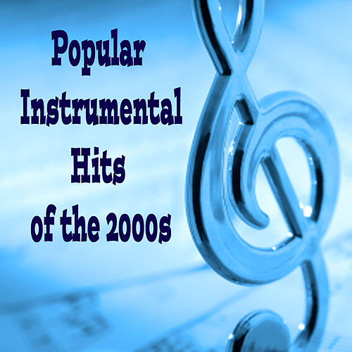 Play & Download Popular Instrumental Hits of the 2000s by The O'Neill Brothers Group | Napster