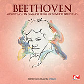 Play & Download Beethoven: Minuet No. 2 in G Major from Six Minuets for Piano (Digitally Remastered) by Dieter Goldmann | Napster