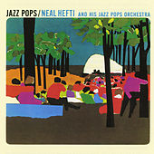 Play & Download Jazz Pops by Neal Hefti | Napster