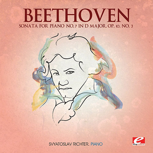 Beethoven: Sonata for Piano No. 7 in D Major, Op. 10, No. 3 (Digitally Remastered) by Svyatoslav Richter
