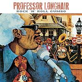 Play & Download Rock 'N' Roll Gumbo by Professor Longhair | Napster