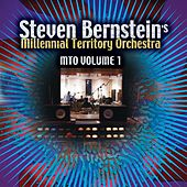 Play & Download Millennial Territory Orchestra, Vol. 1 by Steven Bernstein | Napster