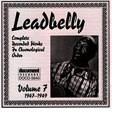 Play & Download Leadbelly Vol. 7 (1947-1949) by Leadbelly | Napster