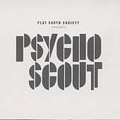 Play & Download Psychoscout by Flat Earth Society | Napster
