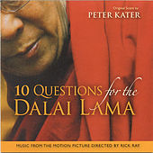 Play & Download 10 Questions for the Dalai Lama by Peter Kater | Napster