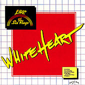 Live At Six Flags by Whiteheart