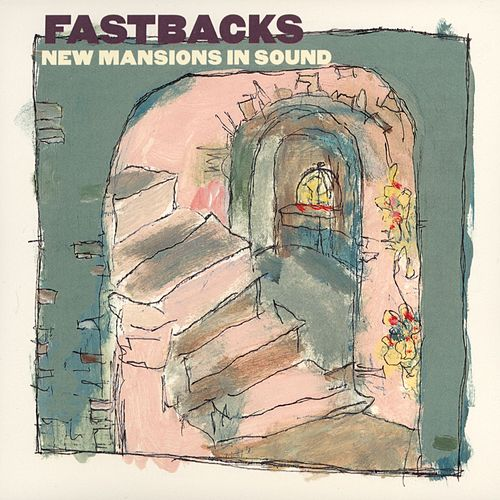 Play & Download New Mansions In Sound by Fastbacks | Napster