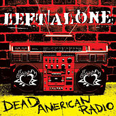 Play & Download Dead American Radio by Left Alone | Napster