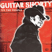 Play & Download We The People by Guitar Shorty | Napster