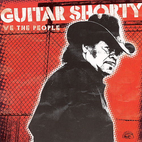We The People by Guitar Shorty