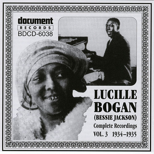 Play & Download Lucille Bogan (Bessie Jackson) Vol. 3 (1934-1935) by Lucille Bogan | Napster