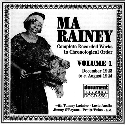Play & Download Ma Rainey Vol. 1 (1923-1924) by Ma Rainey | Napster