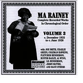 Play & Download Ma Rainey Vol. 3 (1925-1926) by Ma Rainey | Napster