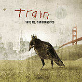 Save Me, San Francisco von Train