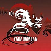 Play & Download Yadadamean (from Hyphy Hits) by A'z | Napster