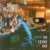 Play & Download My Lucky Day by Jeremy Wallace | Napster