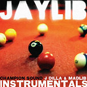 Champion Sound Instrumentals by Jaylib