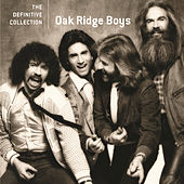 Play & Download The Definitive Collection by The Oak Ridge Boys | Napster