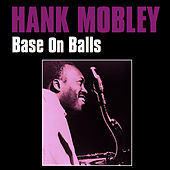 Base on Balls von Hank Mobley