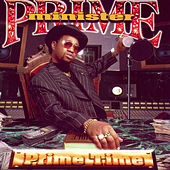 Play & Download Prime Time by Prime Minister | Napster