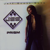 Play & Download Prism by Jeff Scott Soto | Napster