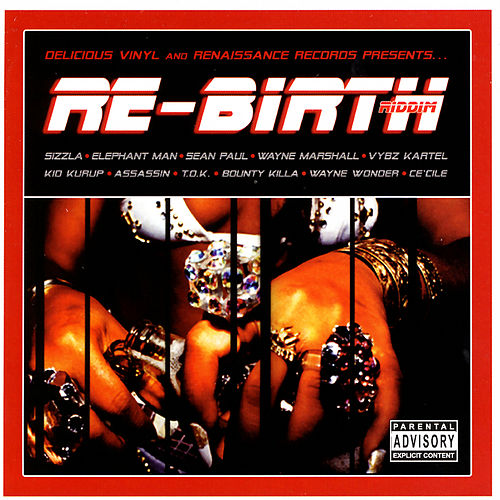 Play & Download Re-Birth Riddim by Various Artists | Napster