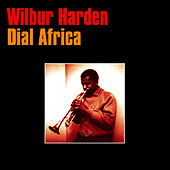 Play & Download Dial Africa by Wilbur Harden | Napster