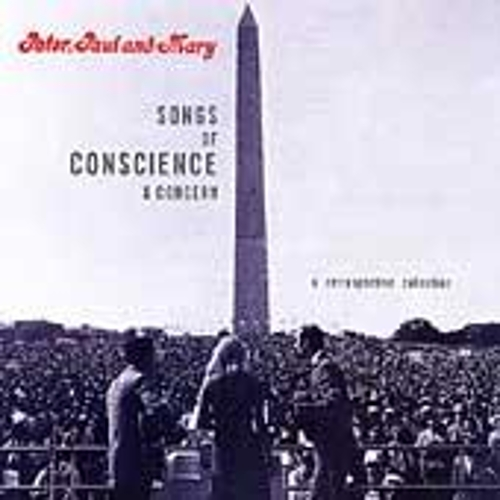 Play & Download Songs Of Conscience And Concern by Peter, Paul and Mary | Napster