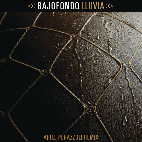 Play & Download Lluvia by Bajofondo | Napster