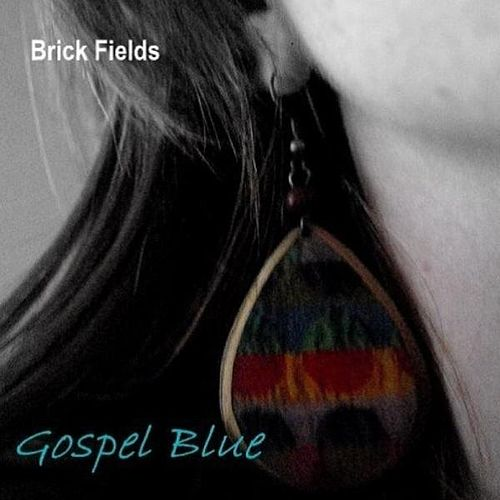 Play & Download Gospel Blue by Brick Fields | Napster