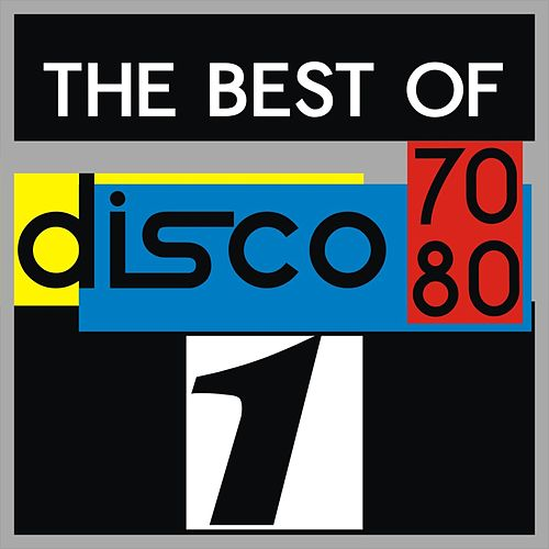 Play & Download The Best Of Disco 70-80, Vol. 1 by Various Artists | Napster