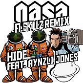 Hide (A.Skillz Remix) [feat. Aynzli Jones] by N.A.S.A.