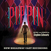 Play & Download Pippin (New Broadway Cast Recording) by Various Artists | Napster