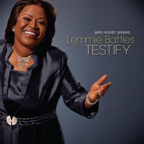 Testify by Lemmie Battles