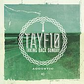 Play & Download TAYF10 Acoustic (Live) by Taking Back Sunday | Napster