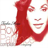 Royal Patience by Teedra Moses