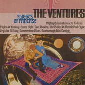 Play & Download Flights Of Fantasy by The Ventures | Napster